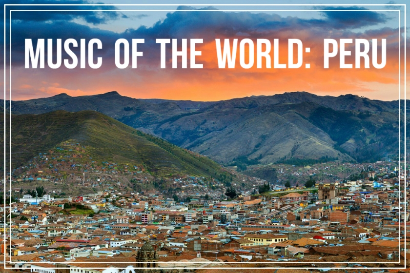 Music of the World: Peru