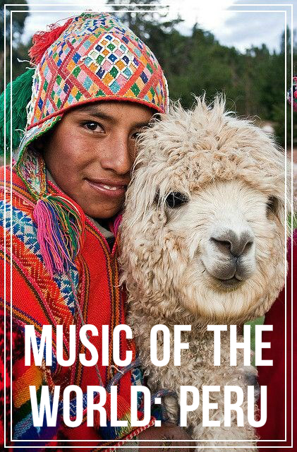 World Music: Peru